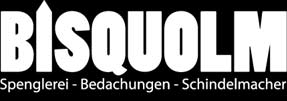 Bisquolm – Spenglerei – Bedachungen – Schindelmacher